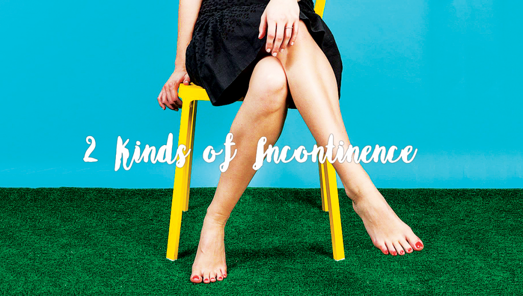 2 Kinds of Incontinence