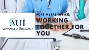 Fort Myers Office: Working Together For You, Advanced Urology Institute