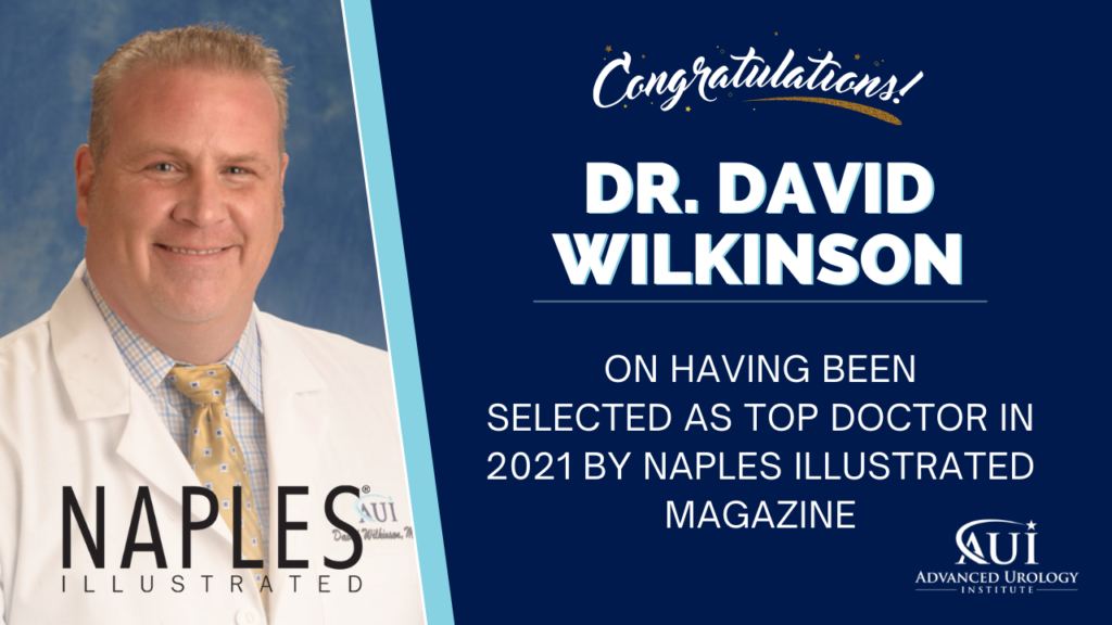 Congratulations to Dr. David Wilkinson for being selected as Top Doctor in 2021 for Naples Illustrated Magazine