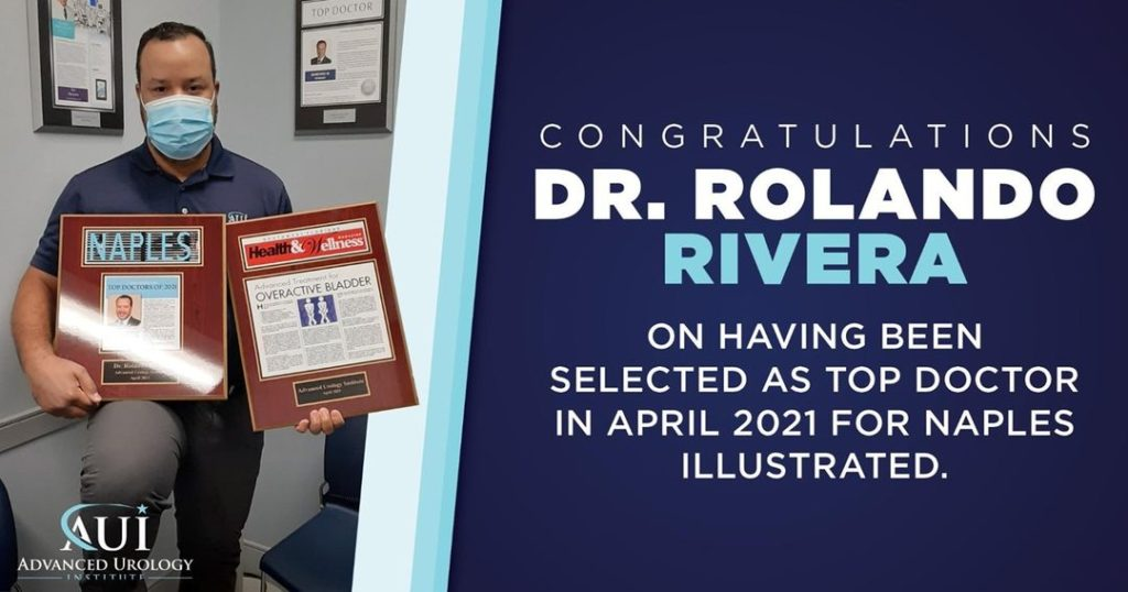 Congratulations to Dr. Rolando Rivera for being selected as Top Doctor in April 2021 for Naples Illustrated