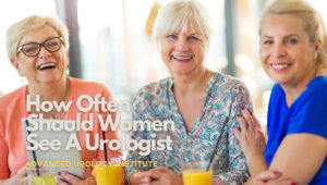 How Often Should Women See A Urologist