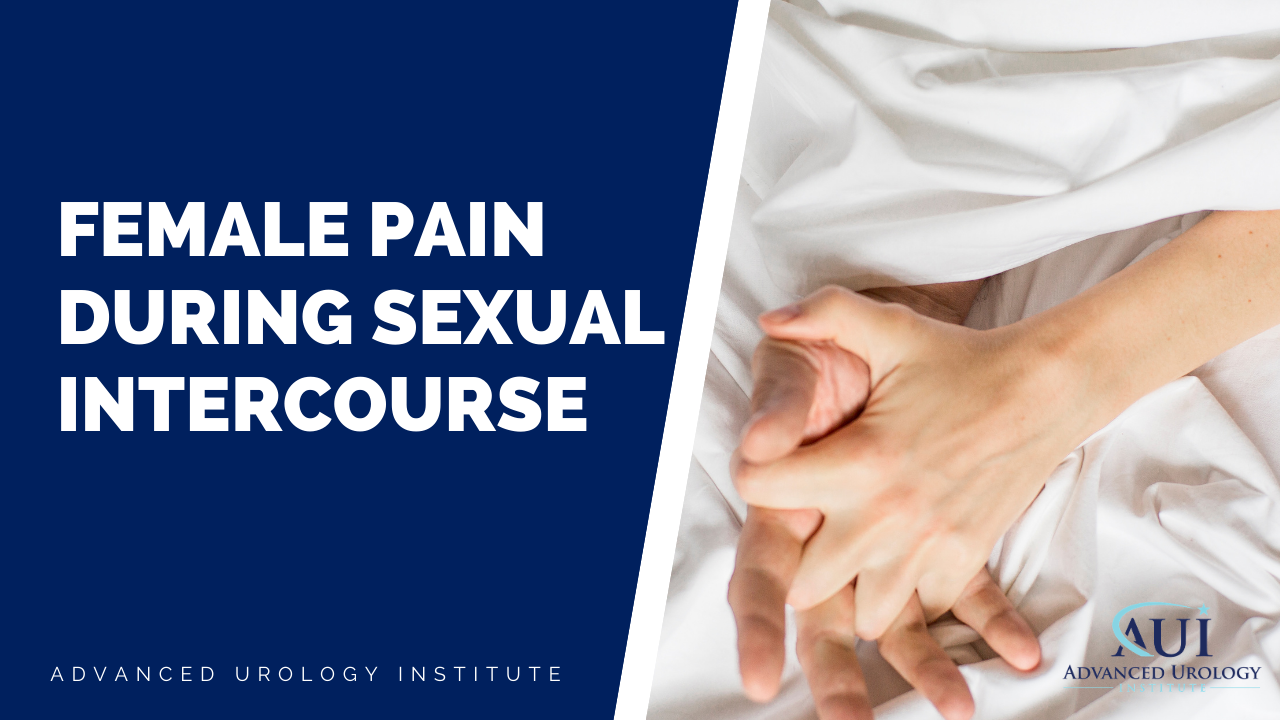 Female Pain During Sexual Intercourse
