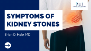 Kidney Stones Symptoms with Dr. Brian Hale