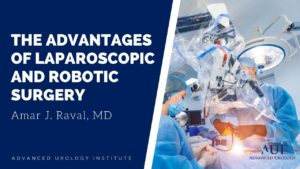 The Advantages of Laparoscopic and Robotic Surgery with Dr. Amar Raval