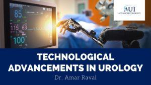 Technological Advancements in Urology