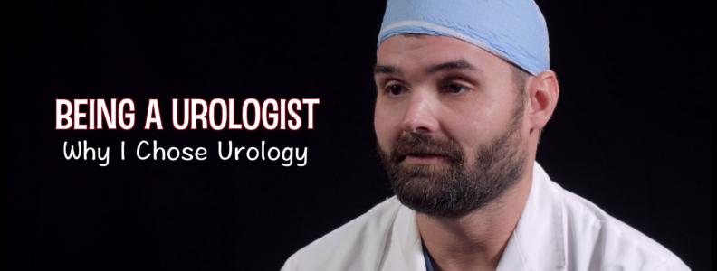 Being a Urologist, Why I Chose Urology – Dr. Evan Fynes