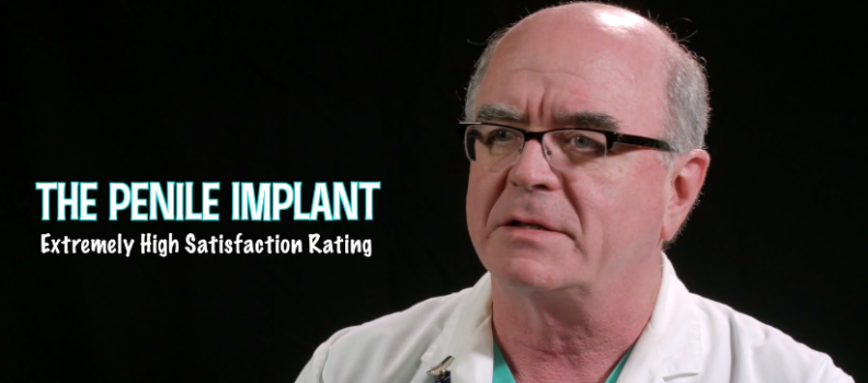 The Penile Implant, Extremely High Satisfaction Rating – Dr. Martin Dineen