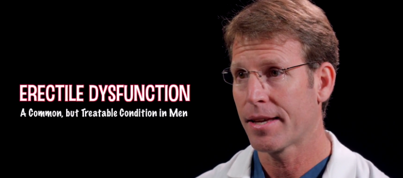 Erectile Dysfunction, A Common, but Treatable Condition in Men – Dr Matthew Merrell
