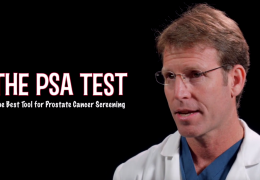 The PSA Test, The Best Tool for Prostate Cancer Screening – Dr Matthew Merrell