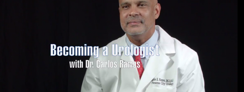 Becoming a Urologist with Carlos E. Ramos, MD
