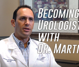 Becoming a Urologist with Dr. Martin Richman