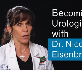 Becoming a Urologist with Dr. Nicole Eisenbrown