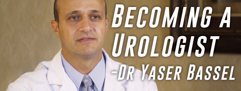 Dr Yaser Bassel – Becoming a Urologist