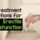 5 Effective Treatment Options for Erectile Dysfunction