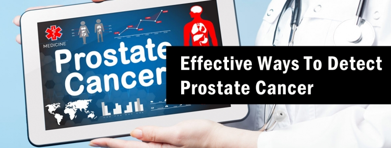 Effective Ways To Detect Prostate Cancer