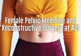 Advanced Urology Institute News: Female Pelvic Medicine and Reconstructive Surgery at AUI