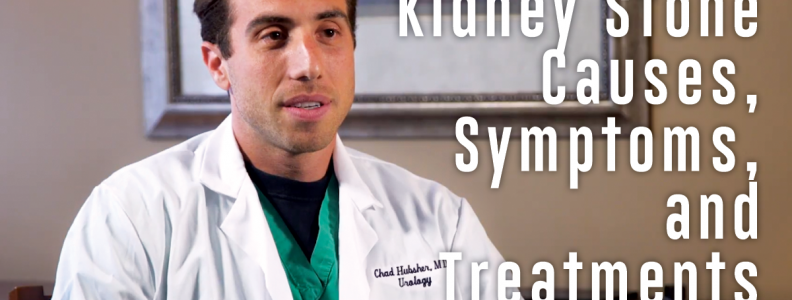 Kidney Stone Causes, Symptoms, and Treatments