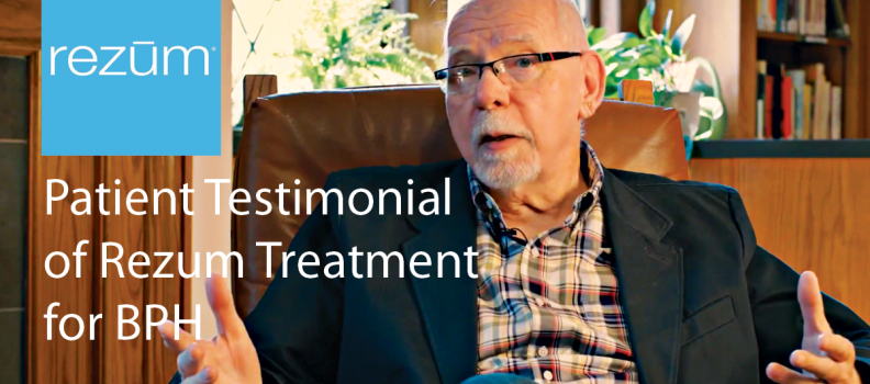 Patient Testimonial of Rezum Treatment for BPH
