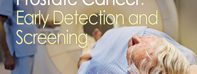 Prostate Cancer: Early Detection and Screening