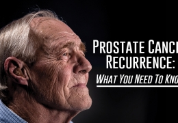 Advanced Urology Institute News: Prostate Cancer Recurrence: What You Need To Know