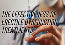 The Effectiveness of Erectile Dysfunction Treatments