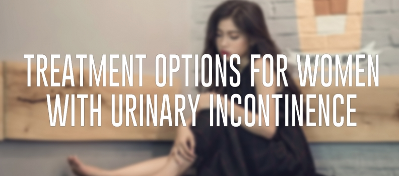 Treatment Options for Women with Urinary Incontinence